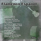 Flamenco Español Vol. 3 by Various Artists