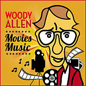 Woody Allen. Movies Music by Various Artists