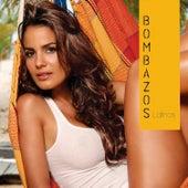 Bombazos Latinos by Various Artists
