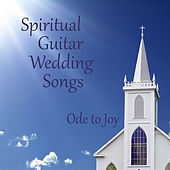 Spiritual Guitar Wedding Songs: Ode to Joy by The O'Neill Brothers Group