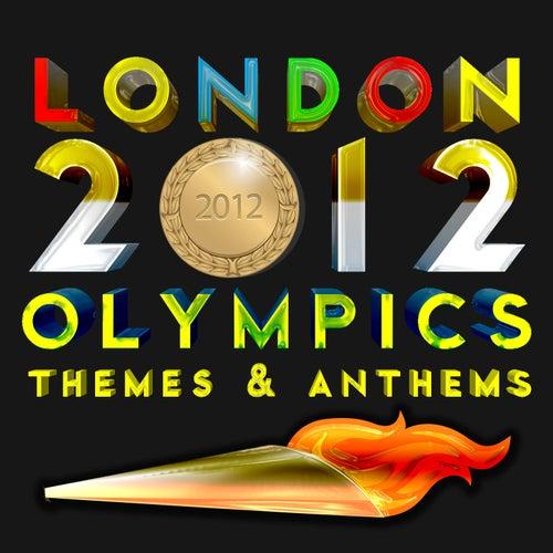 Anthem 2012 Olympics London 2012 Olympics Themes
