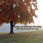 Songs for Christian Worship On Piano: Now Thank We All Our God by The O'Neill Brothers Group