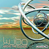 Above the Clouds - Single by Kuba