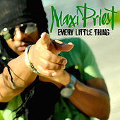Every Little Thing - Single by Maxi Priest