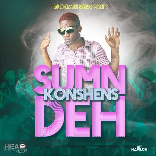 Sum'n Deh - Single by Konshens