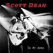 In My Arms by Scott Dean