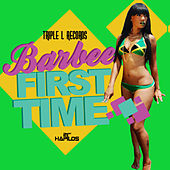 The First Time - Single by Barbee
