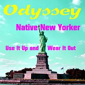 Native New Yorker by Odyssey
