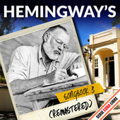 Serie Cuba Libre: The Ernest Hemingway's Songbook 3 (Remastered) by Various Artists