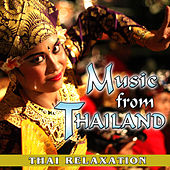 Music from Thailand. Thai Relaxation by Relax Around the World Studio