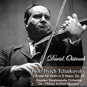 Piotr Ilyich Tchaikovsky: Concert for Violin in D Major, Op. 35 by David Oistrach