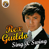Rex Gildo - Sing and Swing by Rex Gildo