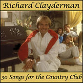 The World's Most Popular Pianist Plays Music for Country Clubs by Richard Clayderman