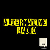 Alternative radio 002 by Various Artists