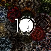 Cadenza Music 10 Year Anniversary by Various Artists