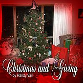 Christmas and Giving by Randy Vail