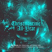 Christmastime All Year by Various Artists