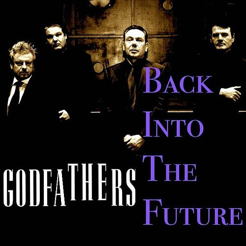 Back into the Future by The Godfathers