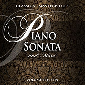 Classical Masterpieces: Piano Sonata & More, Vol. 15 by Various Artists