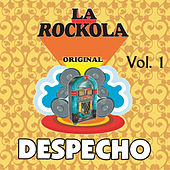 La Rockola Despecho, Vol. 1 by Various Artists