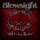 Hit on the Radio by Blowsight