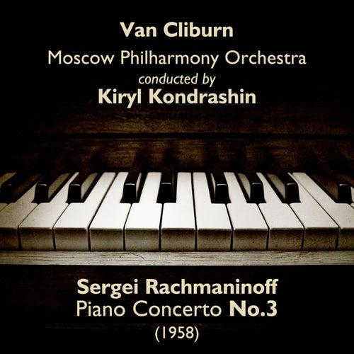 Sergei Rachmaninoff - Piano Concerto No.3 (1958) by Van Cliburn