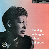Lady Sings The Blues: Billie Holiday Story Vol. 4 by Billie Holiday