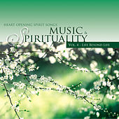 Life Beyond Life - Music & Spirituality Vol. 4 by Various Artists