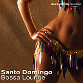 Santo Domingo Bossa Lounge by Various Artists