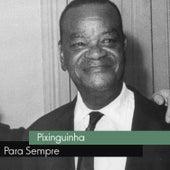 Para Sempre by Pixinguinha