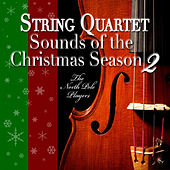 String Quartet Sounds of the Christmas Season 2 by The North Pole Players