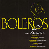 Boleros con Pasión by Various Artists