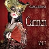 Classical Romance: Carmen, Vol. 7 von Various Artists