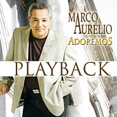 Adoremos (Playback) by Marco Aurélio