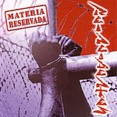 Materia Reservada by Reincidentes
