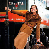Home for the Holidays by Crystal Lewis