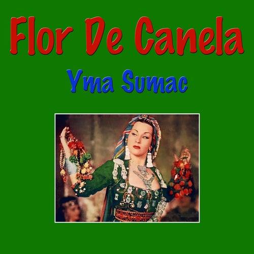 Flor De Canela by Yma Sumac