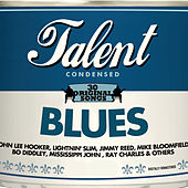 Talent, 30 Original Songs: Blues by Various Artists