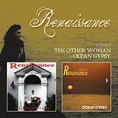 The Other Woman & Ocean Gypsy by Renaissance