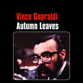 Autumn Leaves by Vince Guaraldi