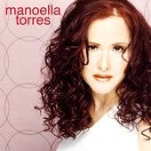 Las Canciones Que Siempre Amé... by Manoella Torres