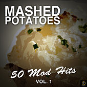 Mashed Potatoes, 50 Mod Hits Vol. 1 von Various Artists