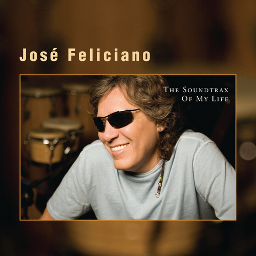 The Soundtrax Of My Life by Jose Feliciano