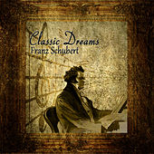 Classic Dreams: Franz Schubert by Orquesta Lírica de Barcelona