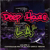 Deep House L.A. by Various Artists