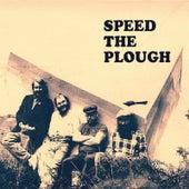 Speed the Plough von Speed The Plough