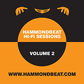 Hammondbeat Hi-Fi Sessions, Volume 2 by Various Artists