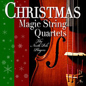 Christmas Magic String Quartets by The North Pole Players
