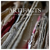 Artifacts 1-4 by Ryan Teague