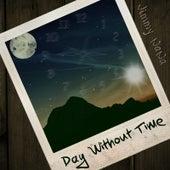 Day Without Time by Jimmy NaNa